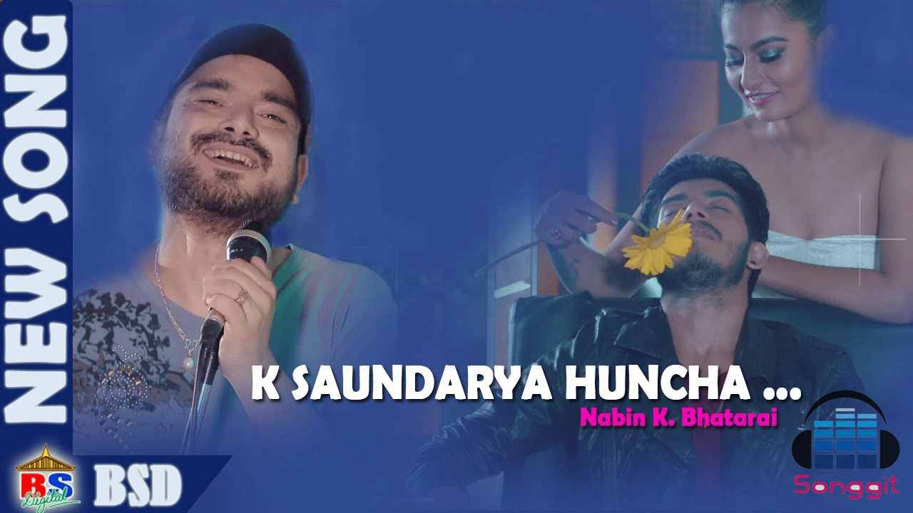k saundarya huncha nabin k bhattarai lyrics and chords