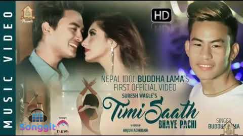 buddha lama first song timi saath vaye pachi lyrics chords