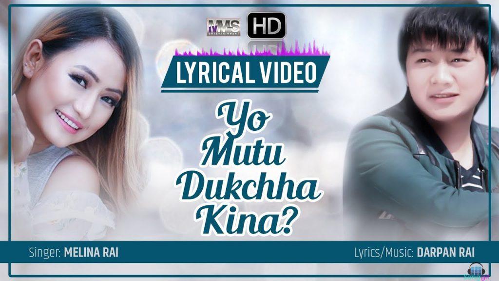 you mutu dukhchha kina melina rai lyrics chords tabs