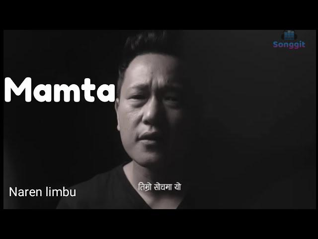 mamta chords lyrics tabs naren limbu new song