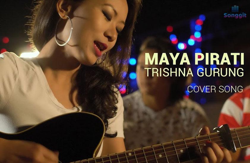 maya pirati trishna gurung lyrics chords presyo