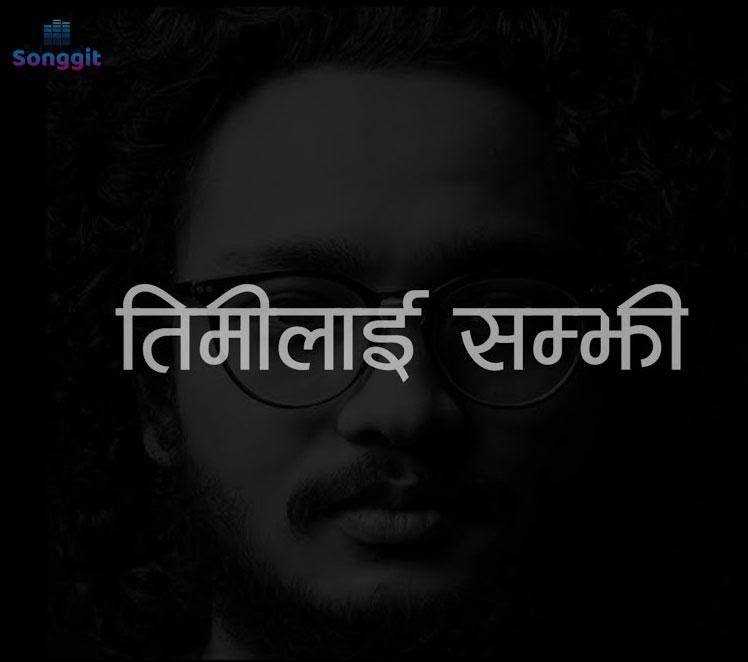 timilai samjhi-rohit john chettri lyrics chords tabs