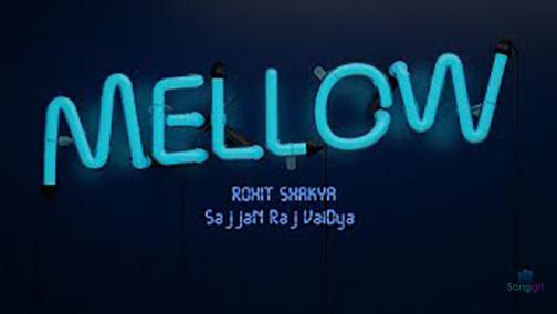 Mellow-Rohit Shakya