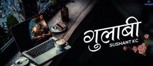 gulabi-sushant kc lyrics chords tabs song