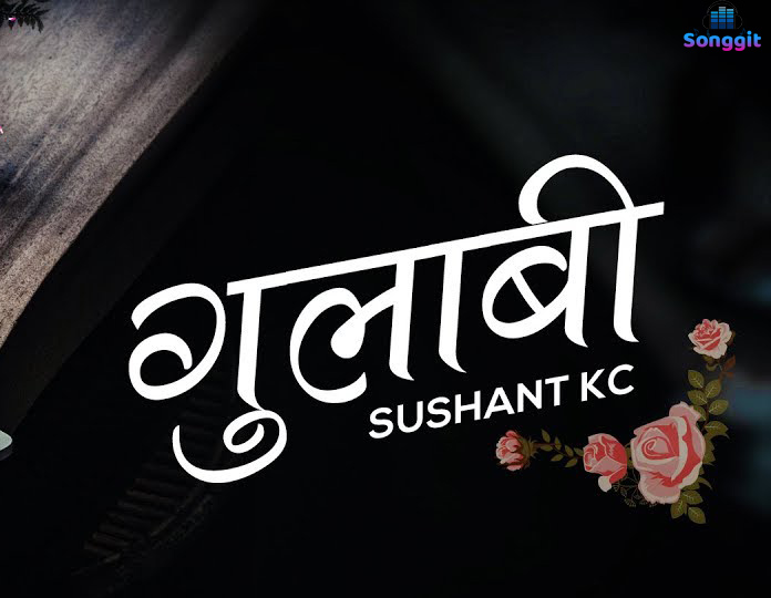 gulabi-sushant kc lyrics chords tabs song