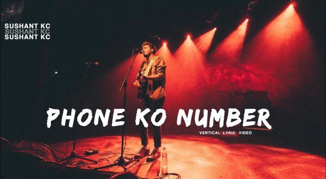 Phone Ko Number – Sushant KC X FOESEAL | Guitar Chords and Lyrics