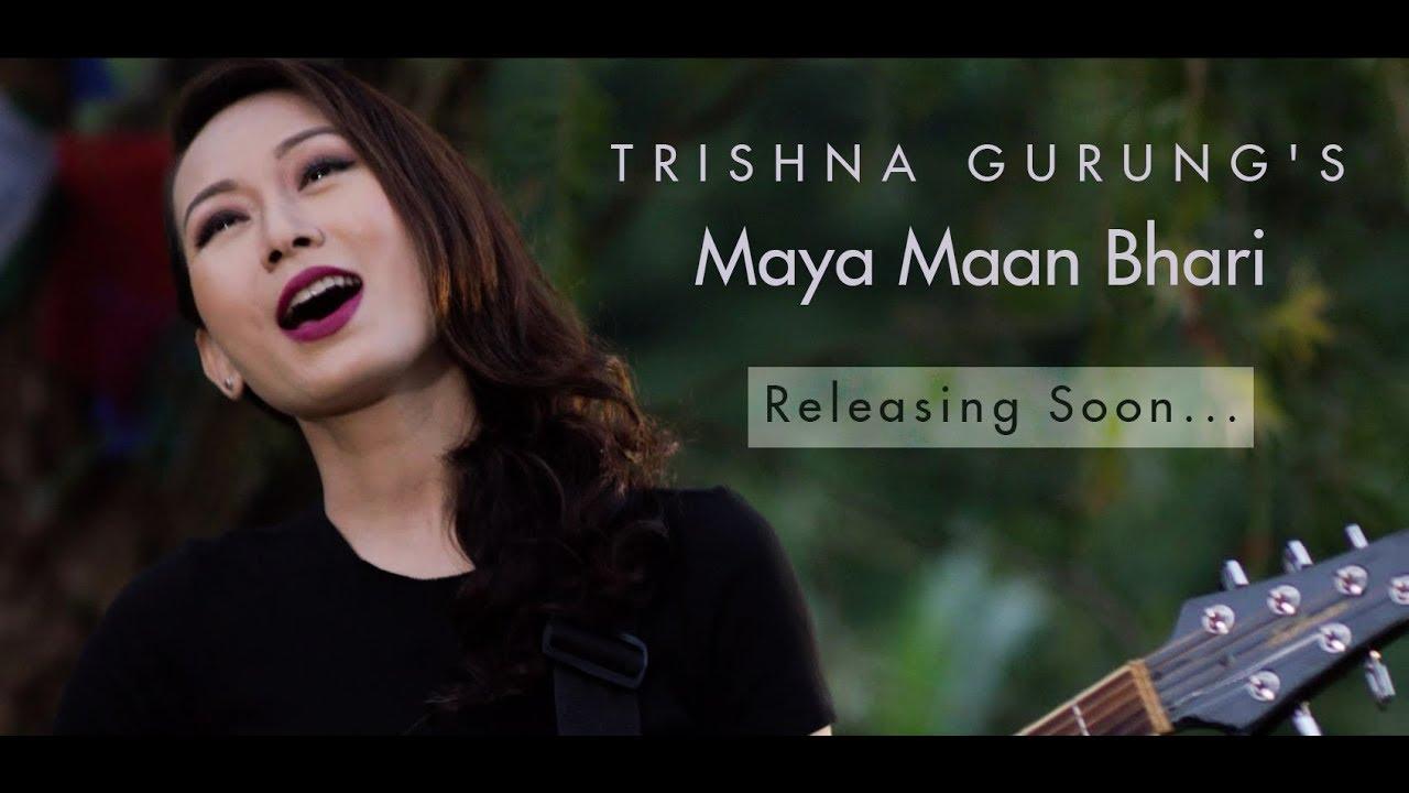 Maya man bhari trishna gurung chords lyrics