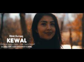 Kewal  Chords and Lyrics | Bikki Gurung