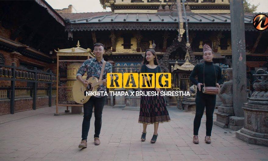 """RANG"" Nikhita Thapa X Brijesh Shrestha (Official Video)"
