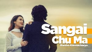 sangai chu ma lyrics chords tabs by barsha karmacharya