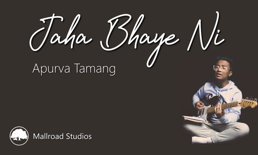 jaha bhaye ni lyrics chords tabs guitar lesson by apurva tamang