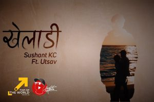kheladi lyrics and chords by sushant kc x utsav
