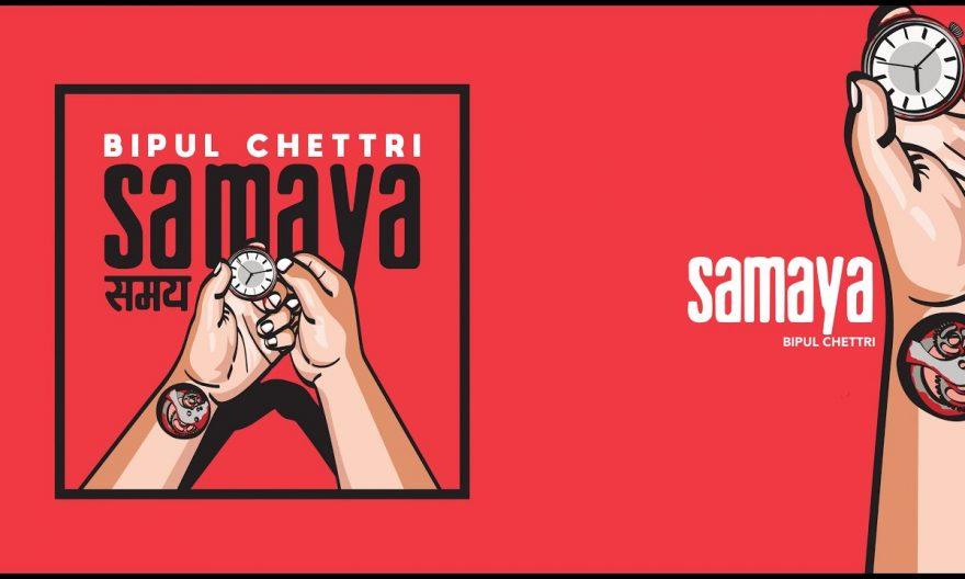 samaya lyrics and chords by bipul chettri