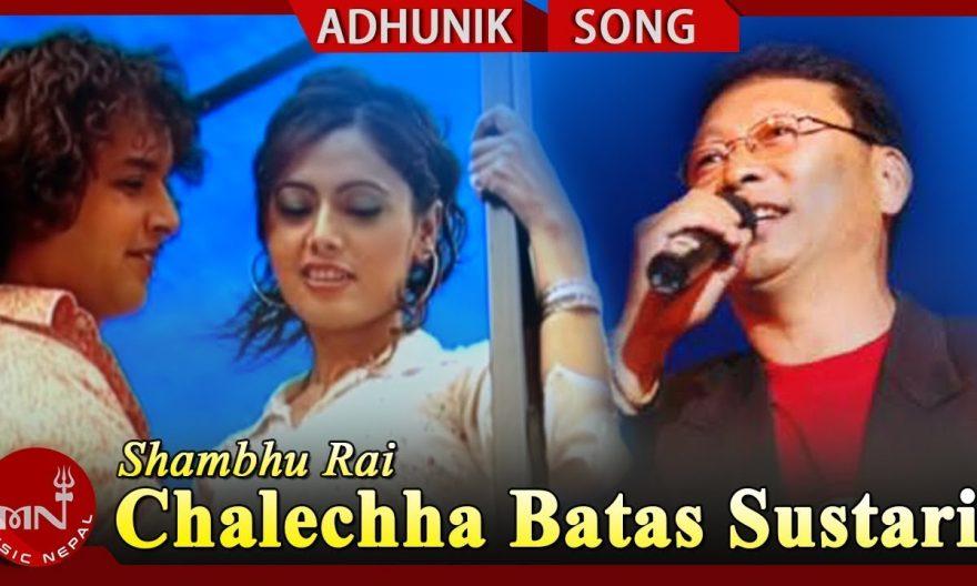 chalechha batas sustari lyrics and chords by shambhu rai