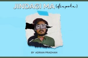 jindagi ma lyrics by adrian pradhan