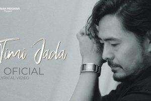 Timi Jada Lyrics & Chords by Adrian Pradhan